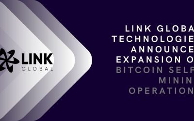 Link Global Technologies Announces Expansion Of Bitcoin Self-Mining Operations And Enters Into Revenue Share Model With Clients