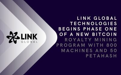Link Global Technologies Begins Phase One Of A New Bitcoin Royalty Mining Program With 800 Machines And 50 Petahash