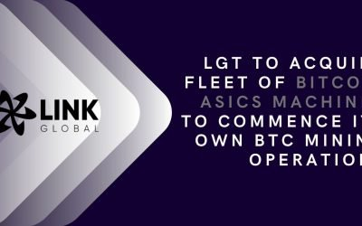 Link Global Technologies To Acquire Fleet Of Bitcoin ASICS Machines To Commence Its Own Bitcoin Mining Operations
