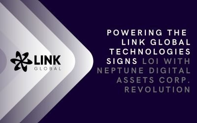 Link Global Technologies Signs LOI With Neptune Digital Assets Corp. For The Co-Development Of A 5 MW Solar,  Wind And Natural Gas Powered Bitcoin Mining Facility