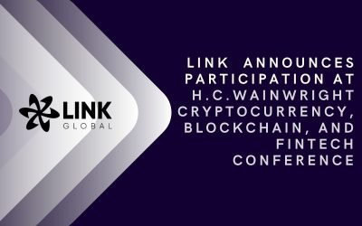 Link Global Technologies Announces Participation At The H.C.Wainwright Cryptocurrency, Blockchain, And Fintech Conference April 27, 2021
