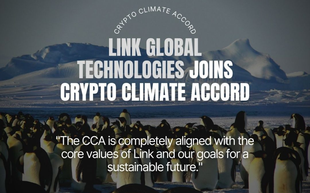 Link Global Technologies Joins Crypto Climate Accord